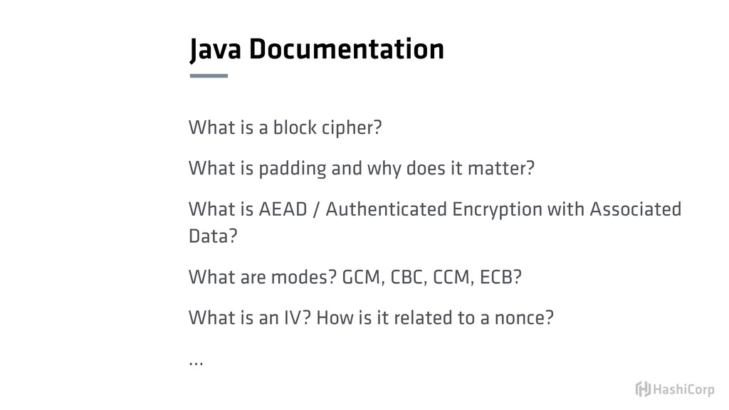 Java Documentation What is a block cipher? What...