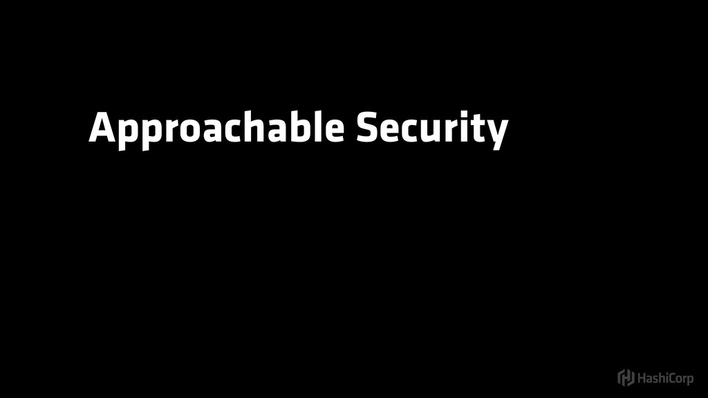 Approachable Security