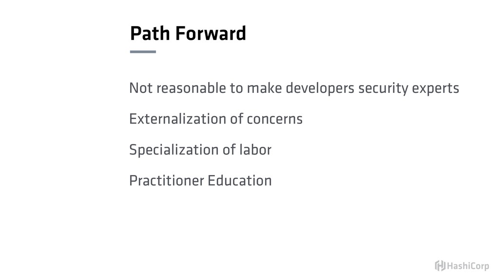 Path Forward Not reasonable to make developers ...