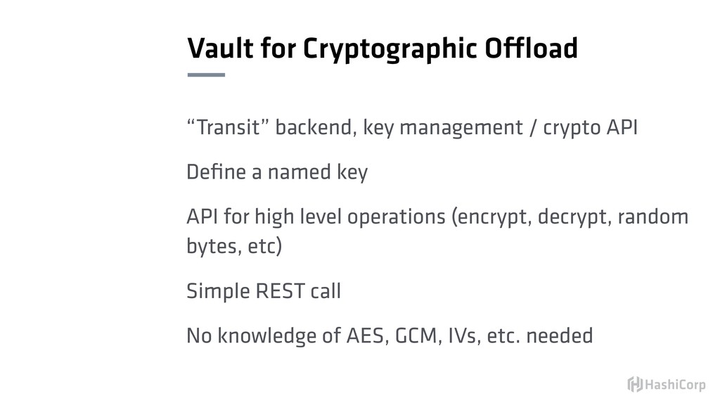 """Vault for Cryptographic Offload """"Transit"""" backe..."""
