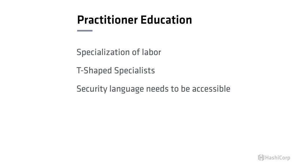 Practitioner Education Specialization of labor ...