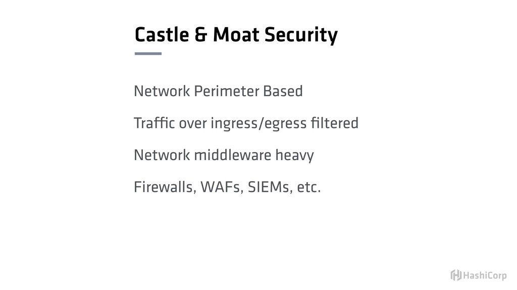Castle & Moat Security Network Perimeter Based ...