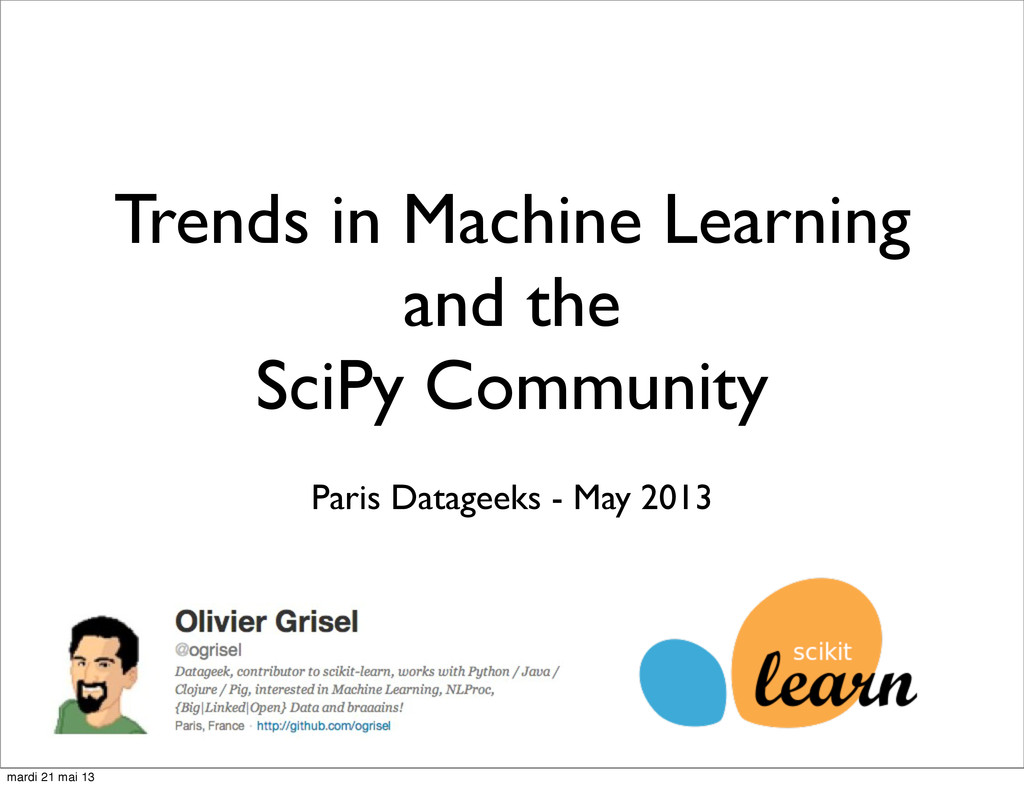 Trends in Machine Learning and the SciPy Commun...
