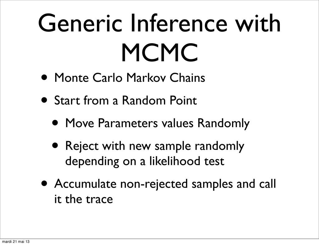 Generic Inference with MCMC • Monte Carlo Marko...