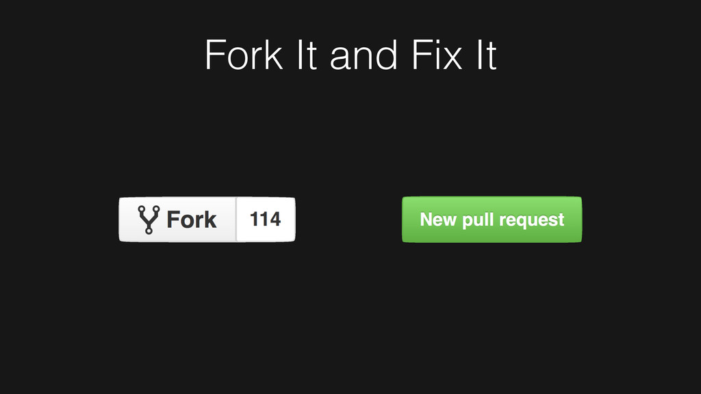 Fork It and Fix It