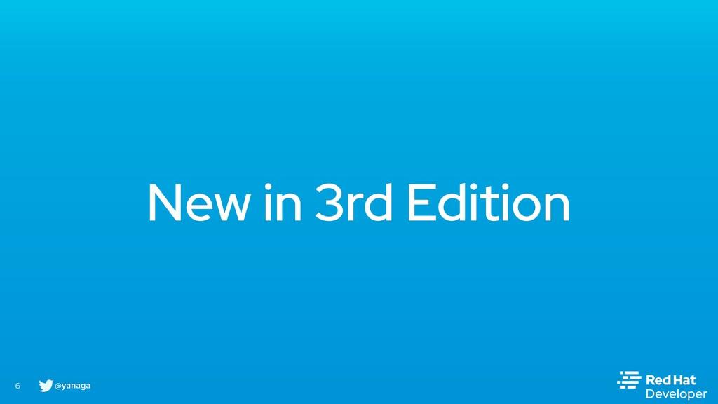 @yanaga 6 New in 3rd Edition