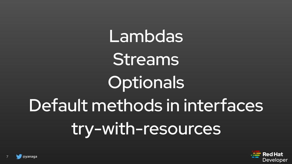 @yanaga 7 Lambdas Streams Optionals Default met...