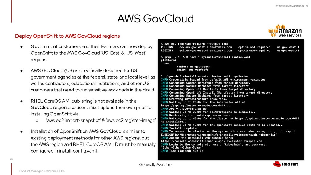 What's new in OpenShift 4.6 AWS GovCloud Deploy...