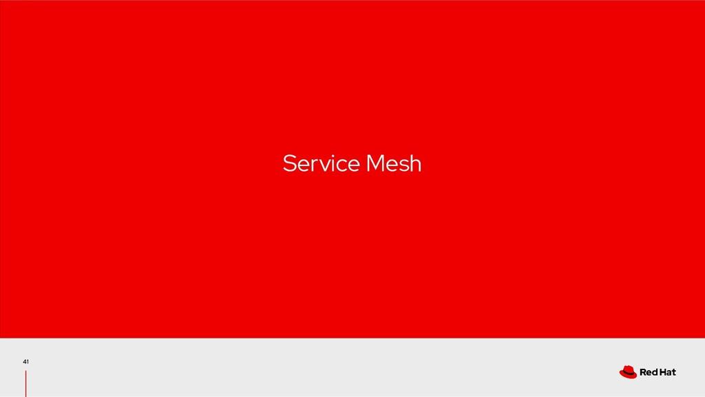 41 Service Mesh