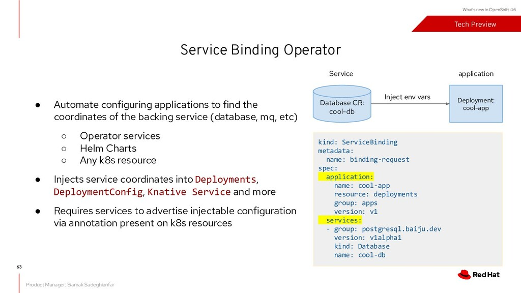 What's new in OpenShift 4.6 kind: ServiceBindin...