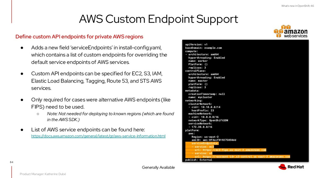 What's new in OpenShift 4.6 AWS Custom Endpoint...