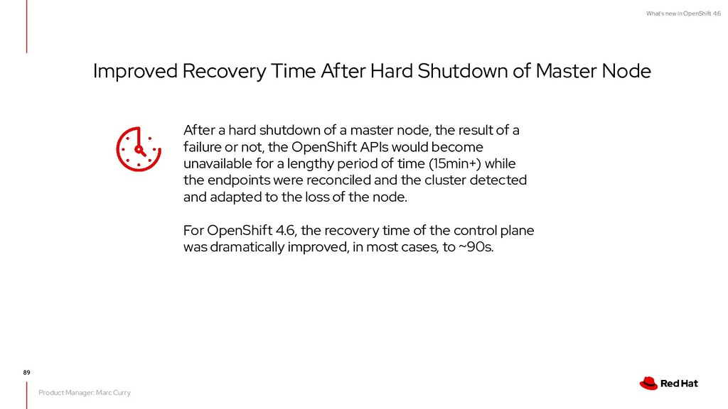 What's new in OpenShift 4.6 Improved Recovery T...