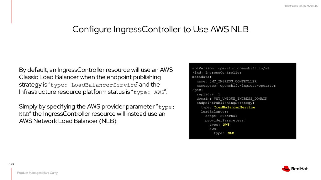 What's new in OpenShift 4.6 Configure IngressCo...