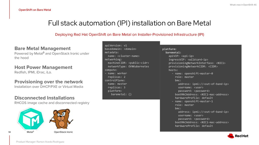 What's new in OpenShift 4.6 14 OpenShift on Bar...