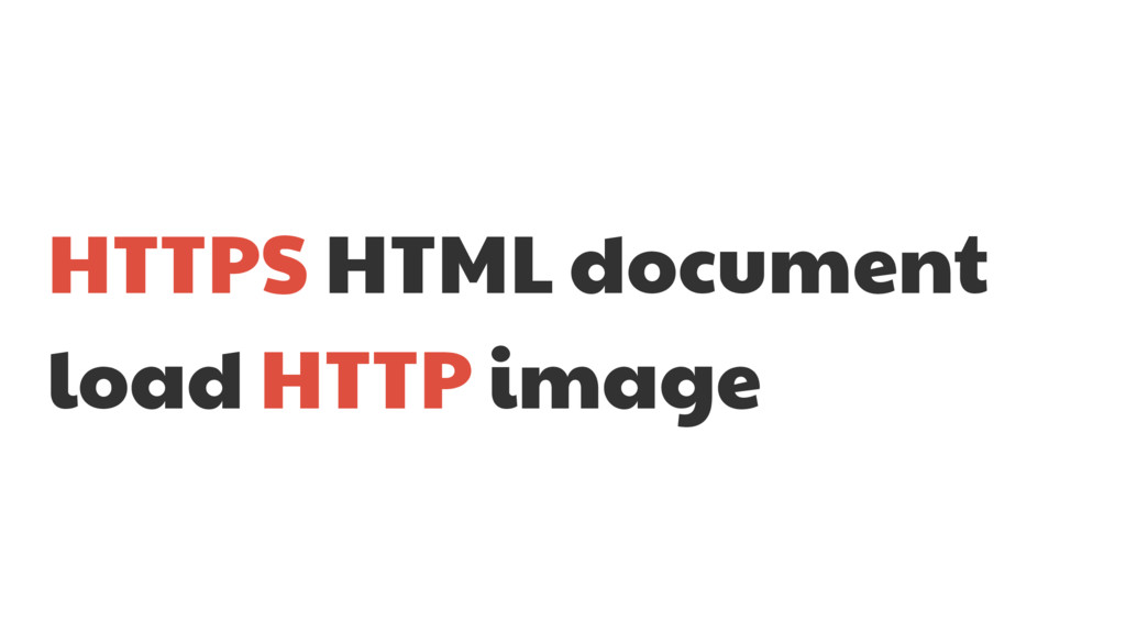 HTTPS HTML document load HTTP image