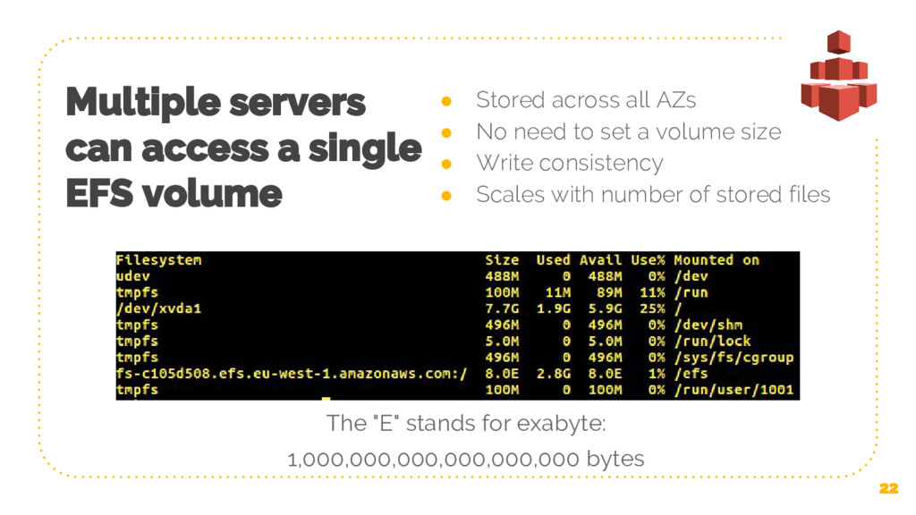 Multiple servers can access a single EFS volume...