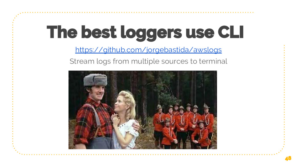 The best loggers use CLI 48 https://github.com/...