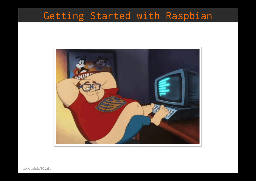 Getting Started with Raspbian h)p://gph.is/Z01a...