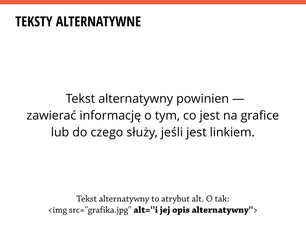 TEKSTY ALTERNATYWNE Tekst alternatywny powinien...
