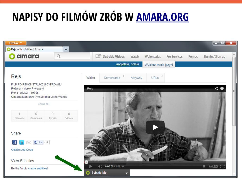 NAPISY DO FILMÓW ZRÓB W AMARA.ORG