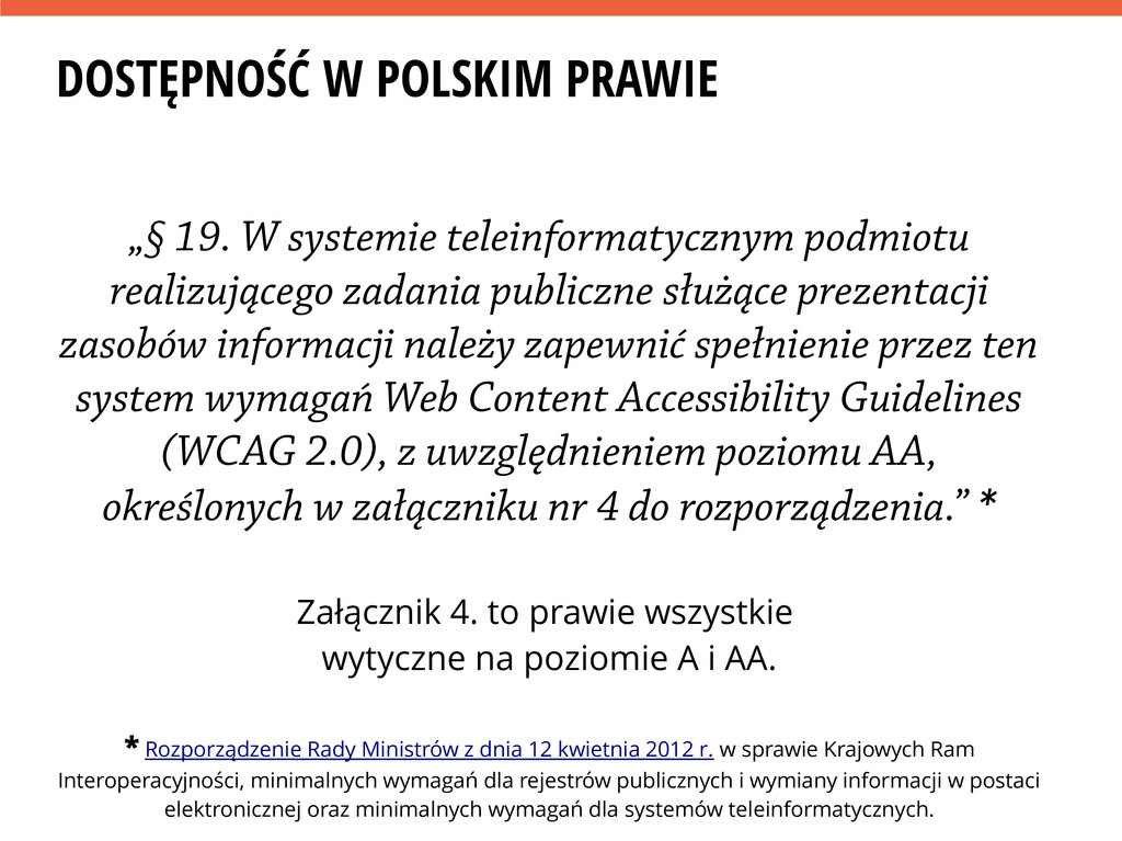 """DOSTĘPNOŚĆ W POLSKIM PRAWIE """"§ 19. W systemie t..."""