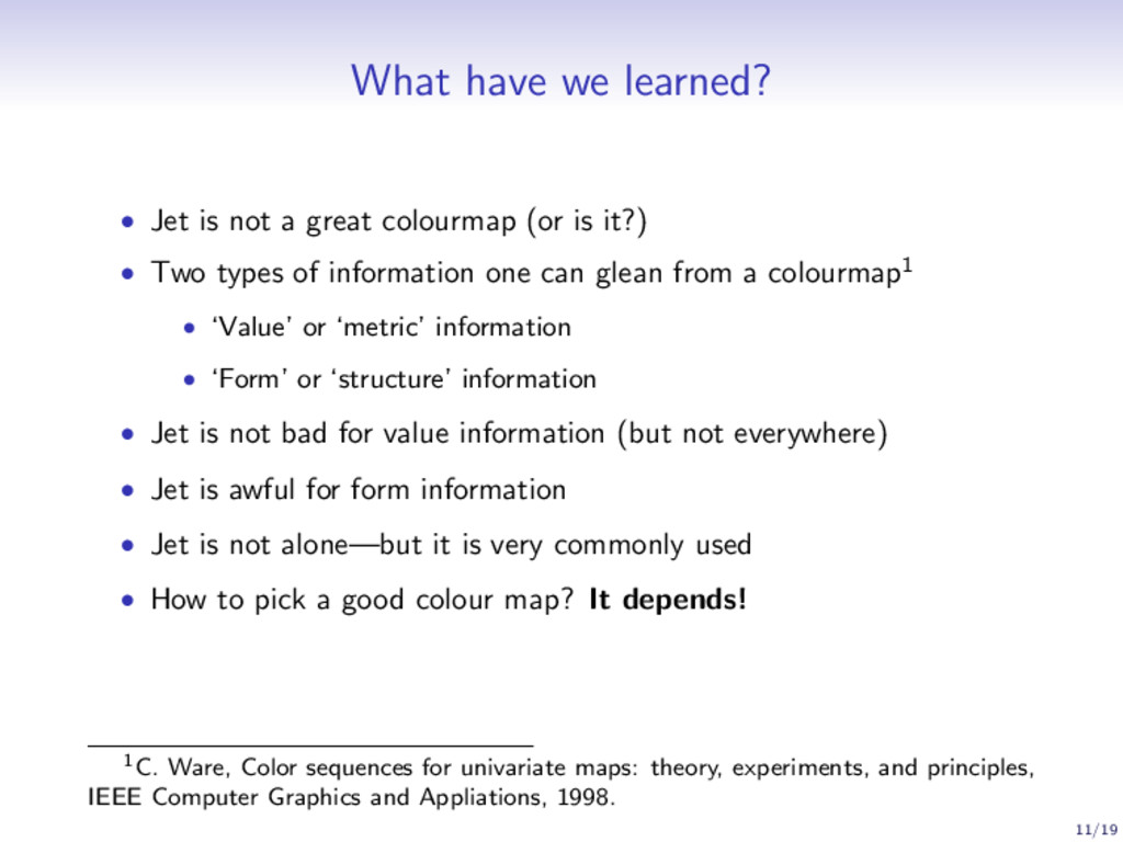 What have we learned? • Jet is not a great colo...