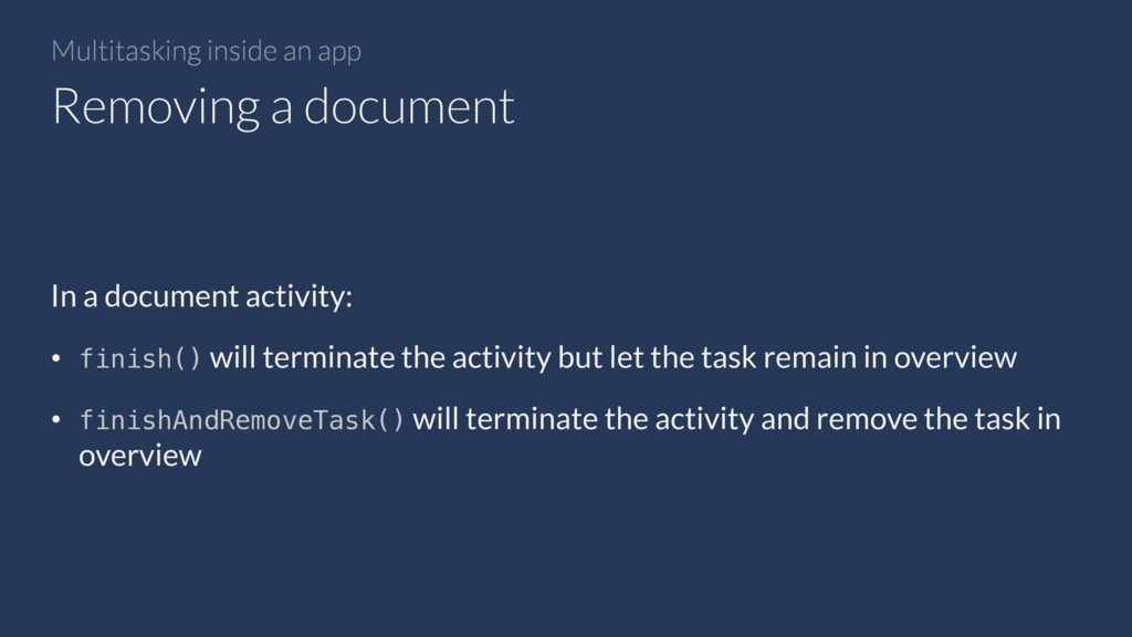 Multitasking inside an app In a document activi...