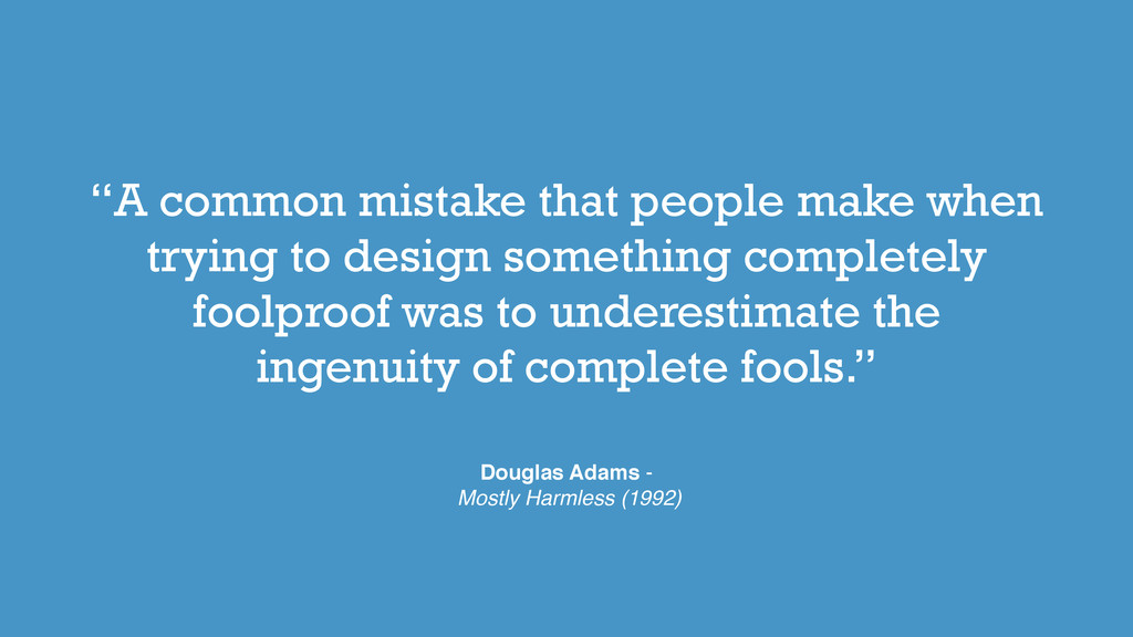 """""""A common mistake that people make when trying ..."""