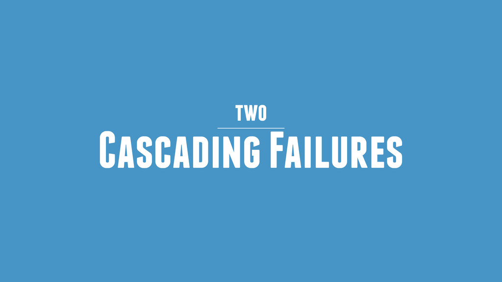 Cascading Failures two