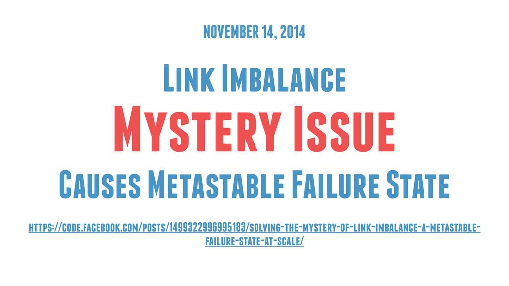NOVEMBER 14, 2014 ! Link Imbalance Mystery Issu...