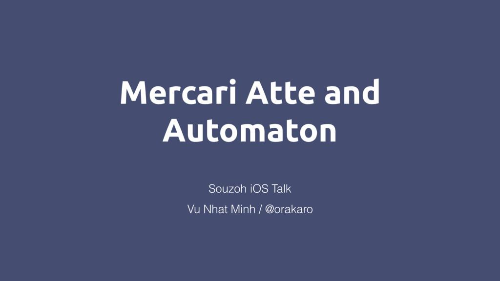 Mercari Atte and Automaton Vu Nhat Minh / @orak...