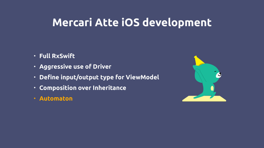 Mercari Atte iOS development • Full RxSwift • A...