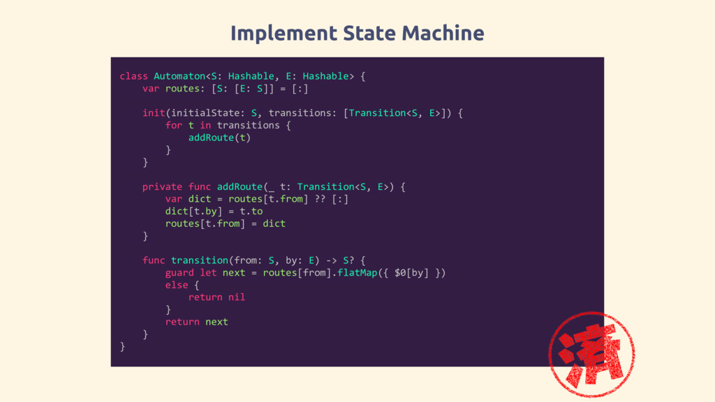 Implement State Machine class Automaton<S: Hash...