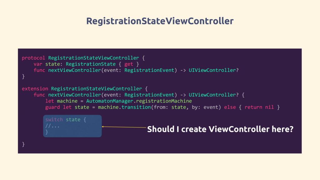 RegistrationStateViewController protocol Regist...