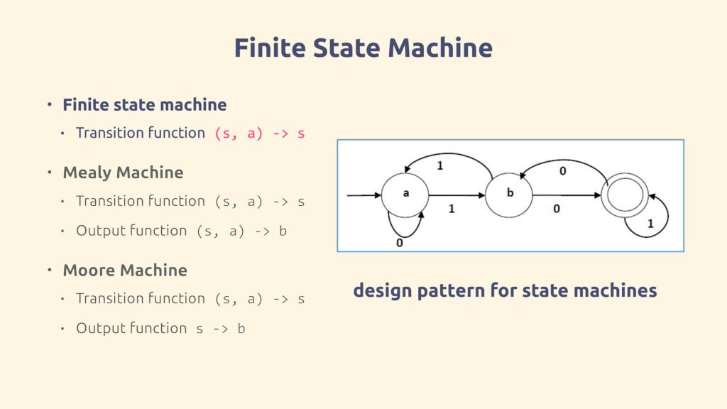 Finite State Machine • Finite state machine • T...