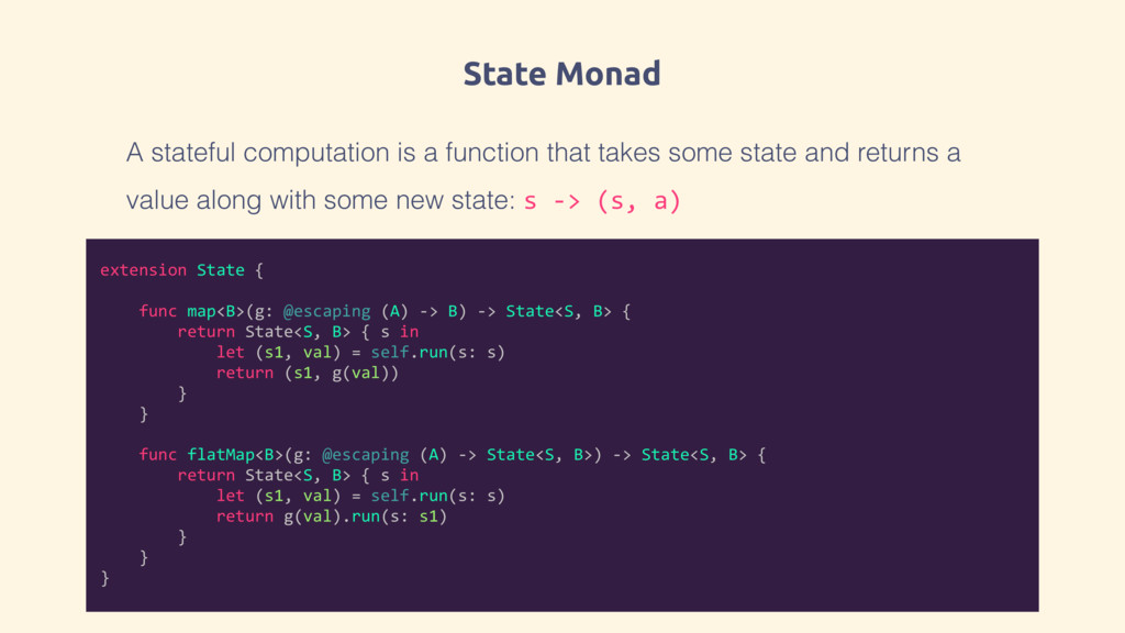 State Monad extension State { func map<B>(g: @e...