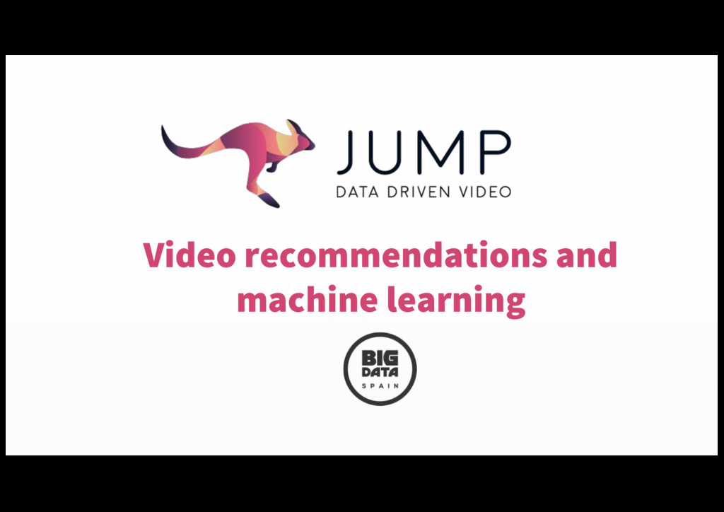 JUMP Actionable video insights Video recommenda...