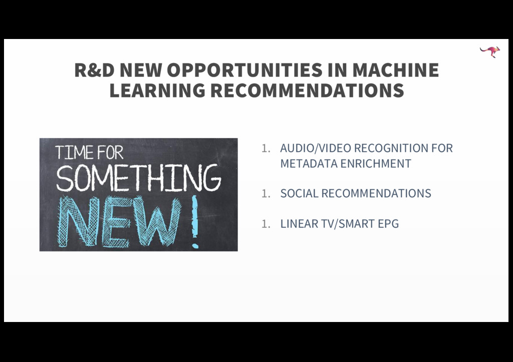 R&D NEW OPPORTUNITIES IN MACHINE LEARNING RECOM...