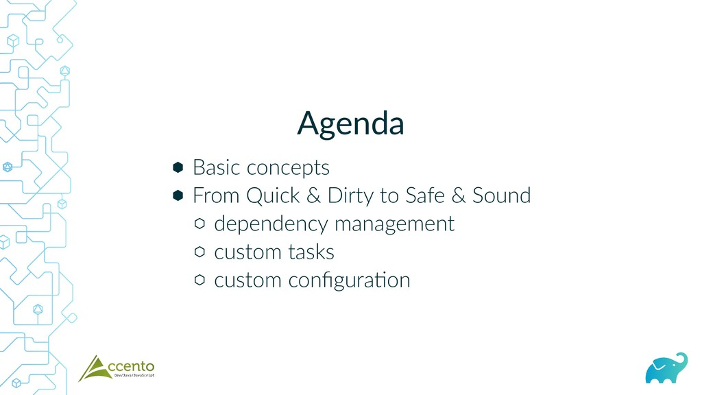 Agenda ⬢ ⬢ ⬡ ⬡ ⬡ Basic concepts From Quick & Di...