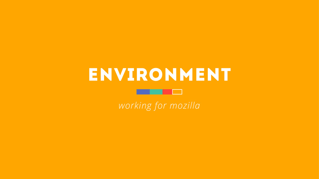 environment working for mozilla
