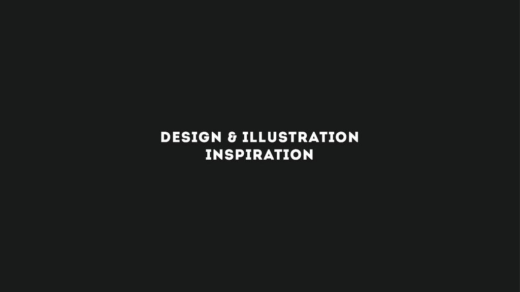 design & illustration INSPIRATION