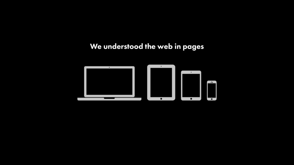 We understood the web in pages