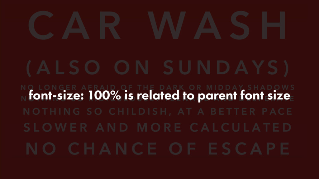 font-size: 100% is related to parent font size