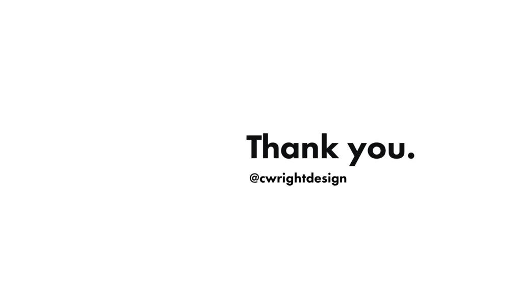 @cwrightdesign Thank you.