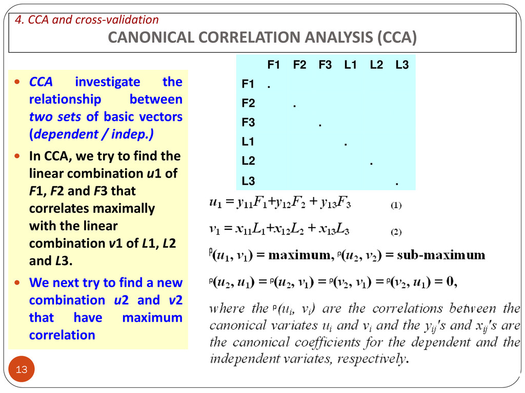 13 CANONICAL CORRELATION ANALYSIS (CCA)  CCA i...