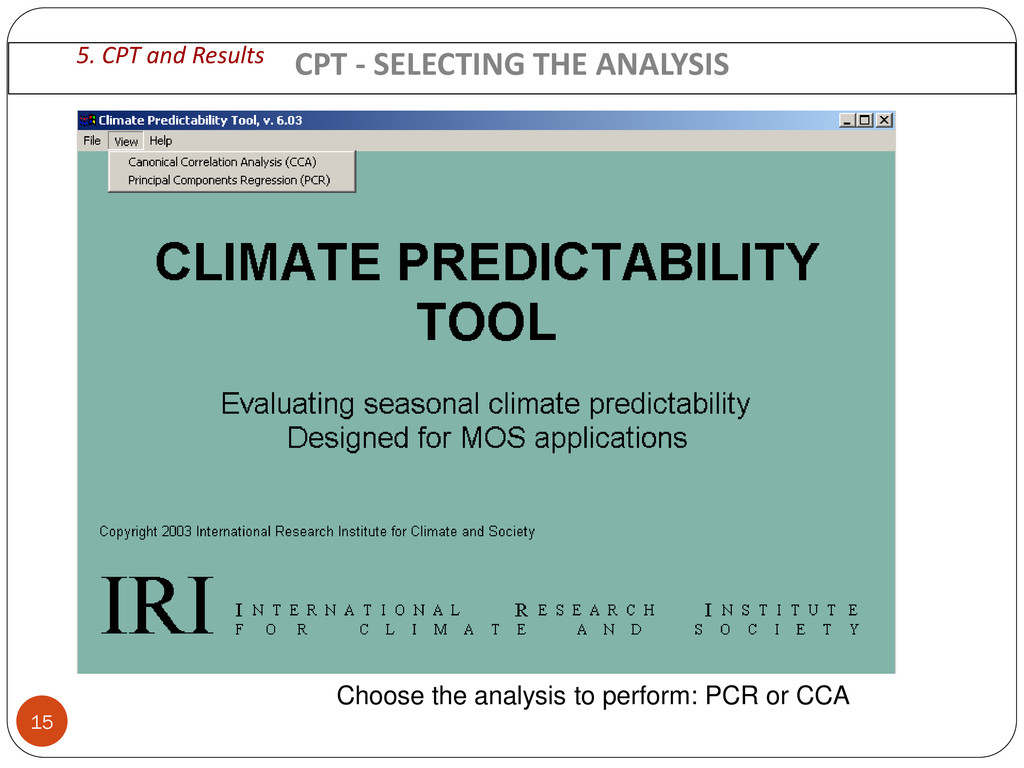 Choose the analysis to perform: PCR or CCA CPT ...