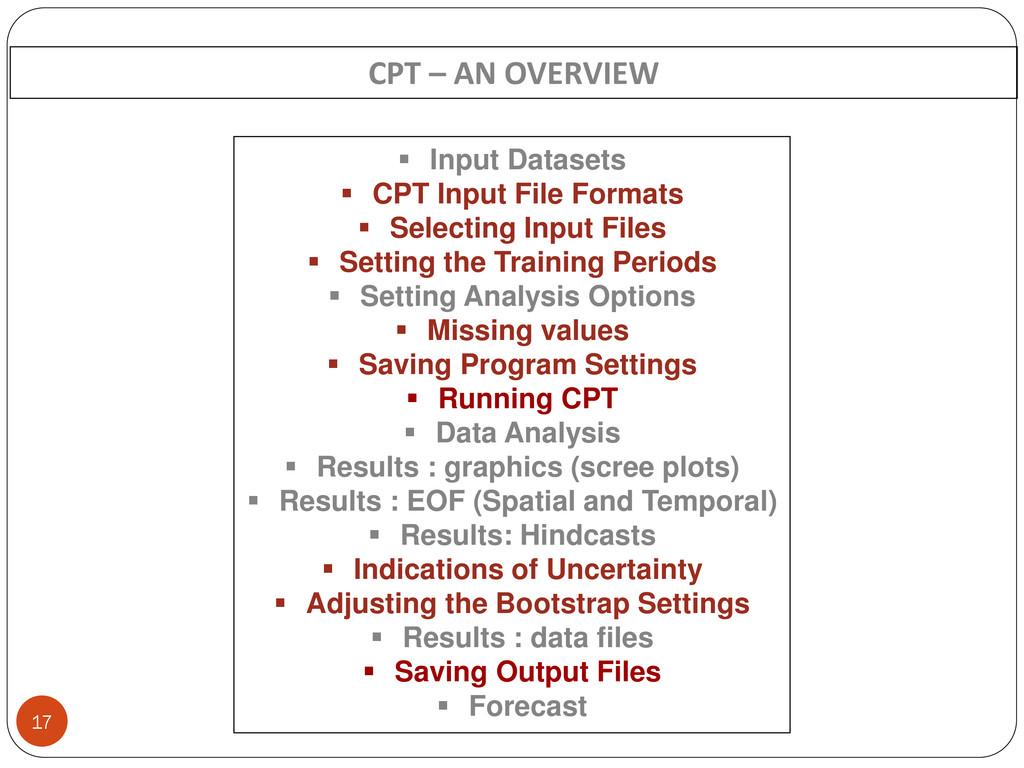 17  Input Datasets  CPT Input File Formats  ...
