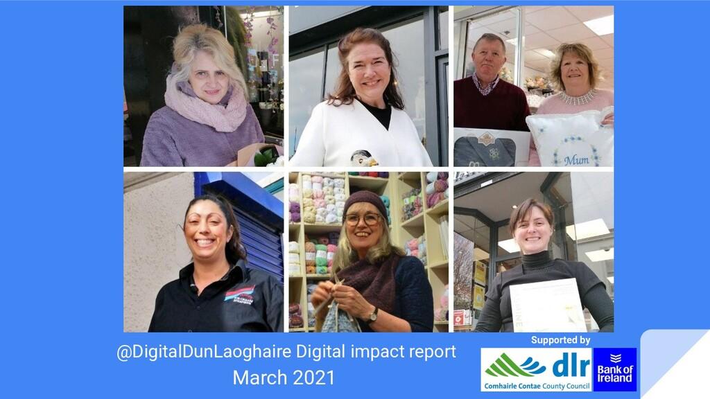 @DigitalDunLaoghaire Digital impact report Marc...