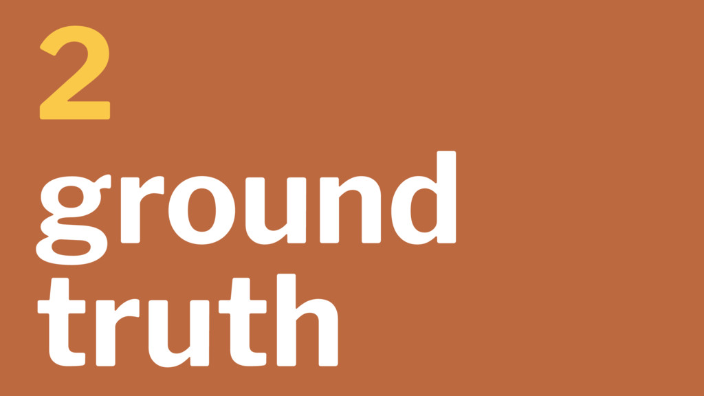 2 ground truth