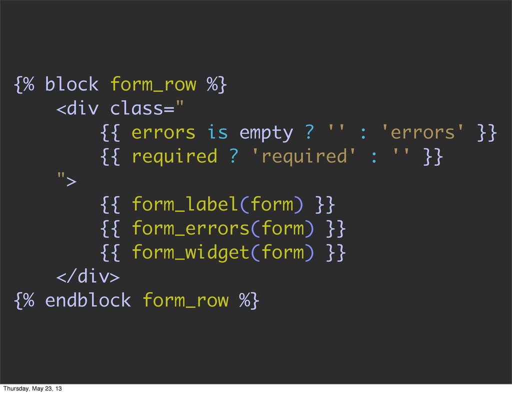 "{% block form_row %} <div class="" {{ errors is ..."